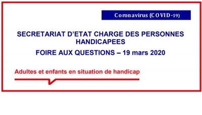 Virus Covid-19 :  Foire aux question relative aux personnes en situation de handicap